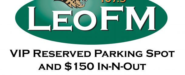 LeoFM VIP Parking with In-N-Out Privileges